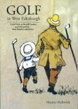 Book jacket for Maurice McIlwrick's book, 'Golf in West Edinburgh'