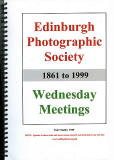 Edinburgh Photographic Society, Wednesday Evening Meetings  -  1861-1999
