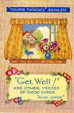 The frontispiece of a small book in Valentine's 'Golden Thoughts' series of booklets  -  Get Well!