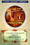 Book published by Valentine & SOns - Golden Thoughts About Mother
