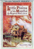 The cover of a small book in Valentine's 'Golden Thoughts' series of booklets  -  Little Psalms of the Months