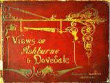 "Photograph of the front cover of a book photographed and printed by Valentine & Sons: ""Photographic View Album of Ashburne & Dovedale"""