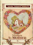 The cover of a small book in Valentine's 'Golden Thoughts' series of booklets  -  Verses to Mother