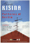 Patterns of Berlin  -   An exhibition by Alina Kisina  -  March to April 2005