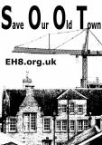 Save Our Old Town  -  Poster No 1  -  produced for the Canongate Community Forum in their opposition to the proposed Caltongate developments, February 2006