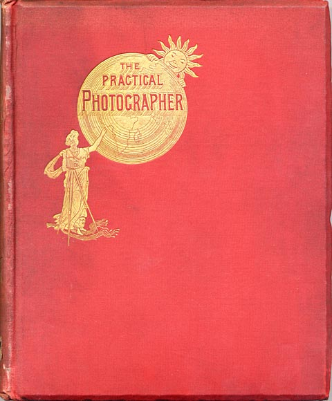 Photographic Journals  -  The cover of a bound volume of The Practical Photographer - 1895