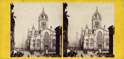 Stereo view by an unidentified photographer  -  St Giles' Cathedral, Royal Mile, Edinburgh